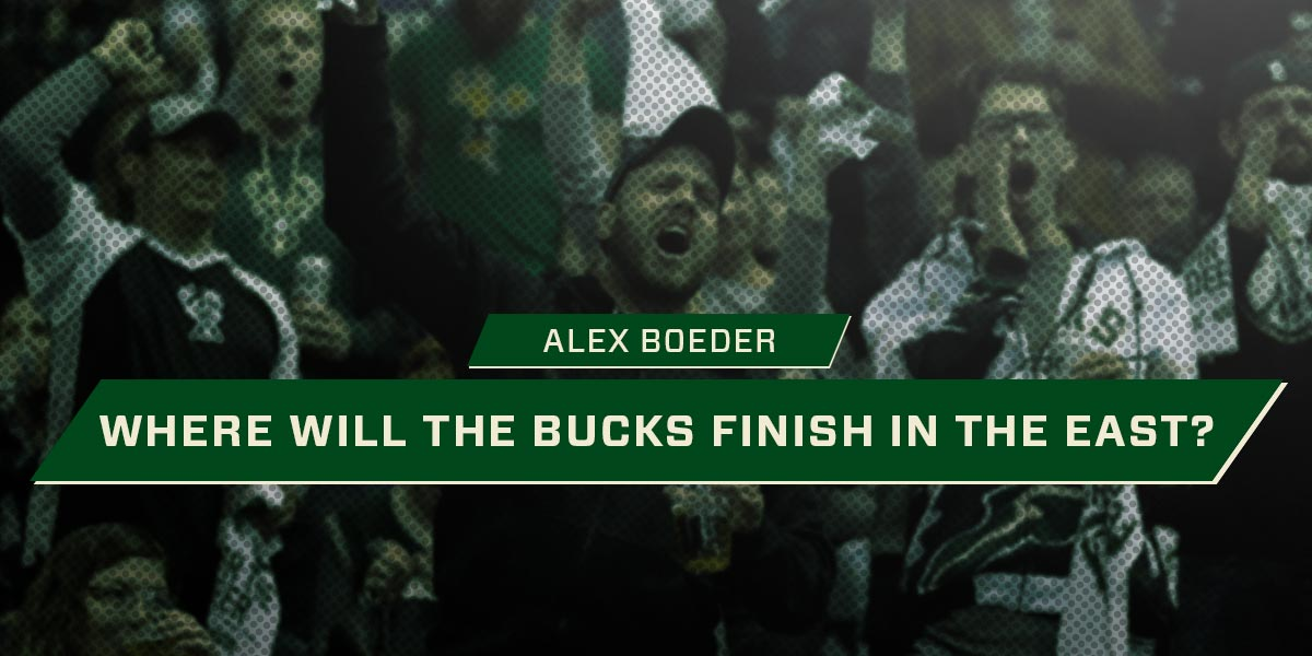 Where Will The Bucks Finish In The East