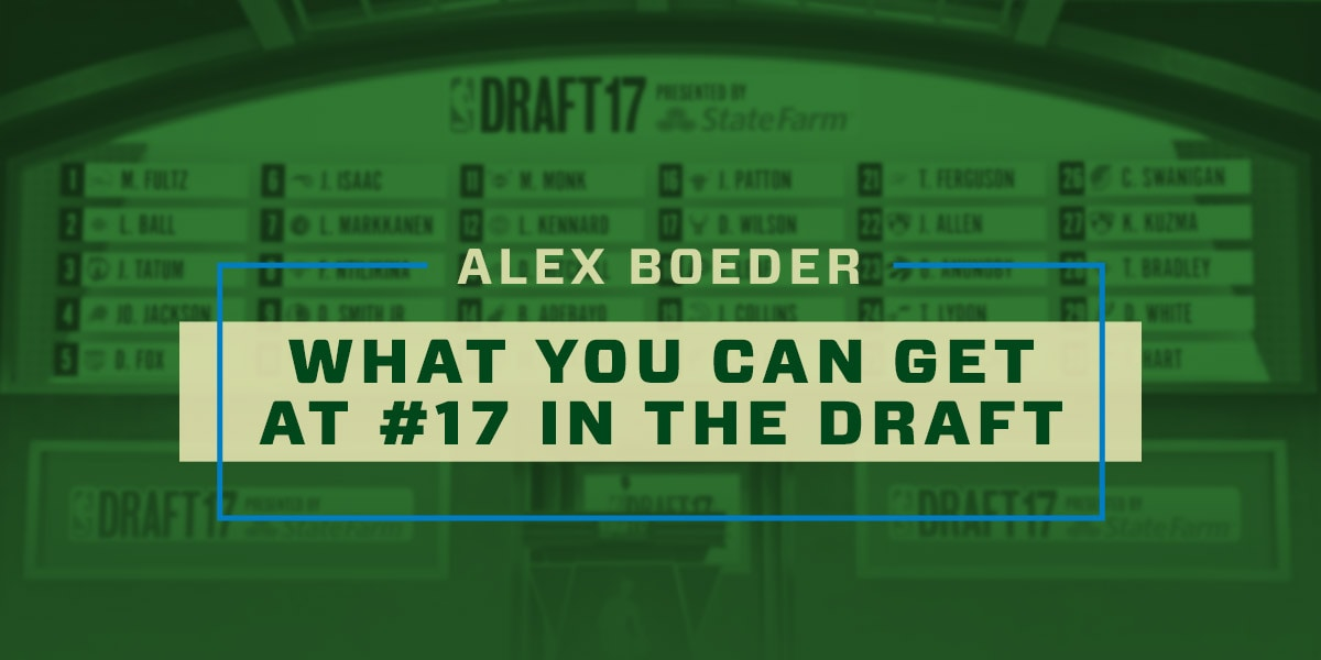 What You Can Get at 17 in the Draft