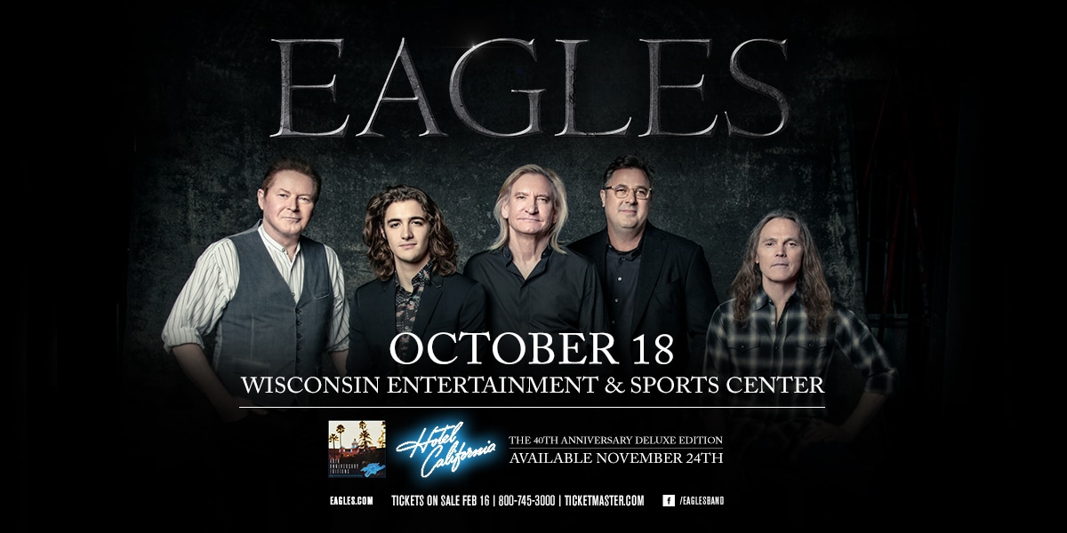 Legendary Rock Group the Eagles to Play at Wisconsin Entertainment and Sports Center