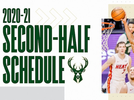 Milwaukee Bucks 2020-21 Second Half Schedule Announced