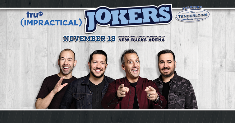 Trutvs impractical jokers the cranjis mcbasketball world comedy trutvs impractical jokers the cranjis mcbasketball world comedy tour starring the tenderloins to appear at wisconsin entertainment and sports center in m4hsunfo