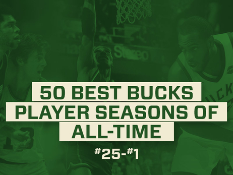 50 Best Bucks Player Seasons Of All-Time: 25-1