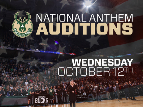 Bucks to Hold National Anthem Auditions