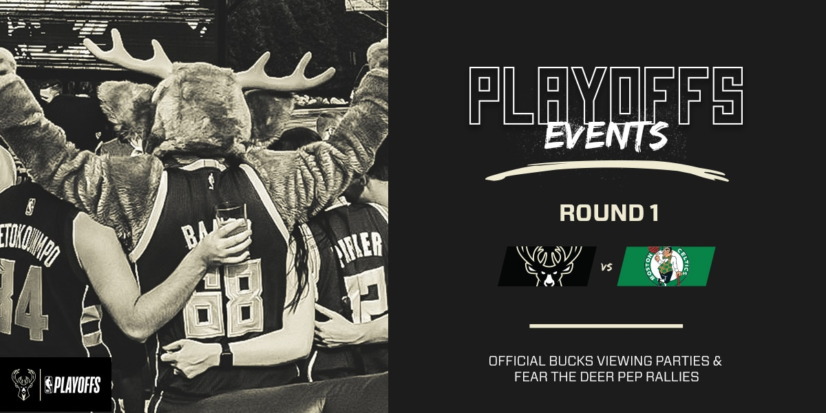 Bucks Announce Playoff Events for Fans
