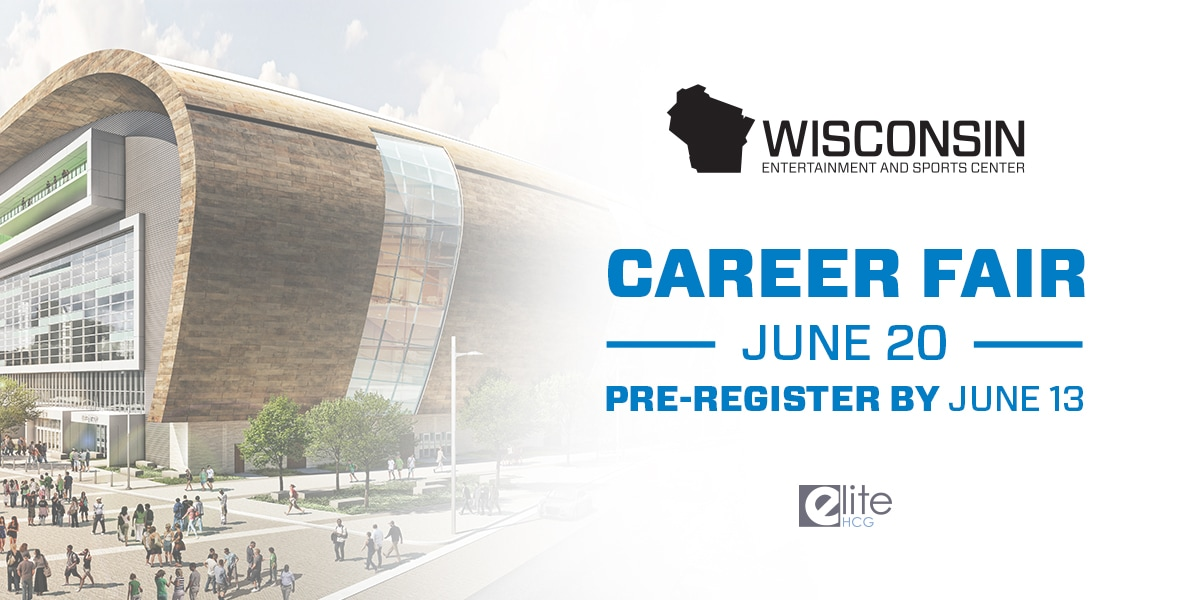 Wisconsin Entertainment and Sports Center to Hold Job Fair on June 20