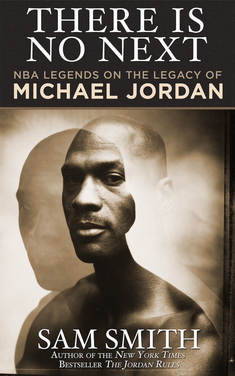 "New Michael Jordan book by Sam Smith adds to ""Rules"" 