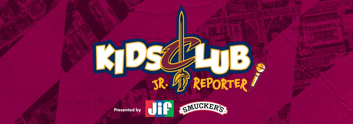 Cavs Kids Club Jr. Reporter Search presented by JIF & Smucker's