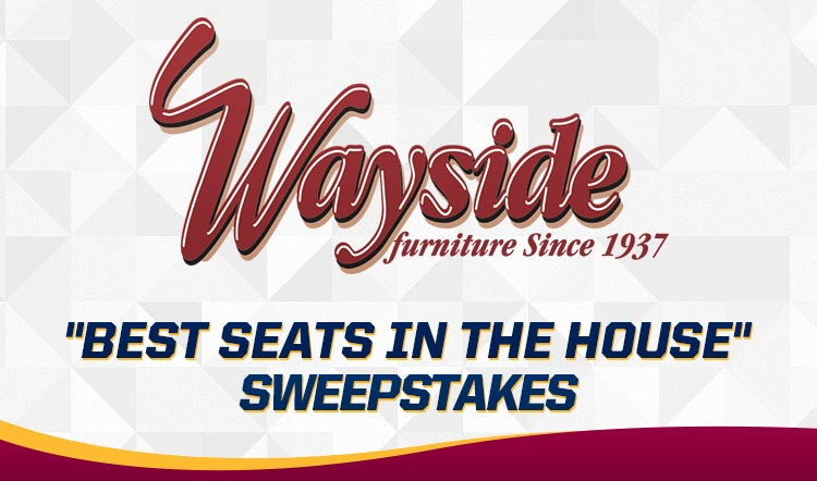 Wayside  Best Seats in the House Sweepstakes