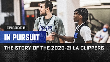 In Pursuit | The Story of the 2020-21 LA Clippers | Episode 5