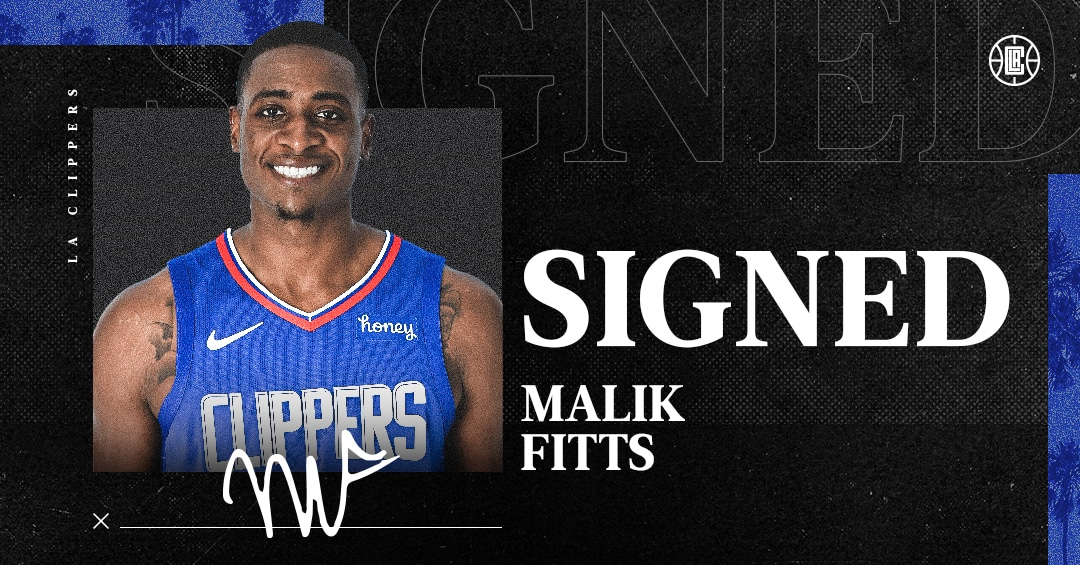 LA Clippers Sign Malik Fitts To 10-Day Contract