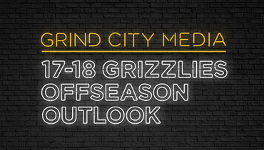 2017-18 Grizzlies Offseason Outlook