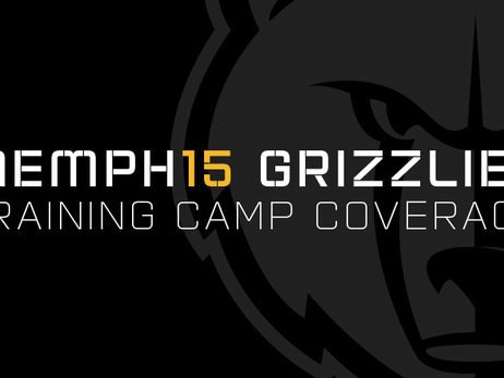 2015 Grizzlies Training Camp Coverage