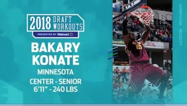 2018 Draft Workouts | Bakary Konate - 5/25/18