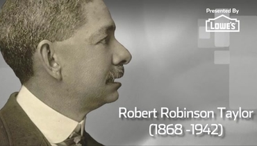 Black History Month Spotlight presented by Lowe's | Robert Robinson Taylor