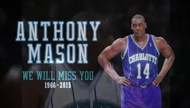 Anthony Mason Tribute Video