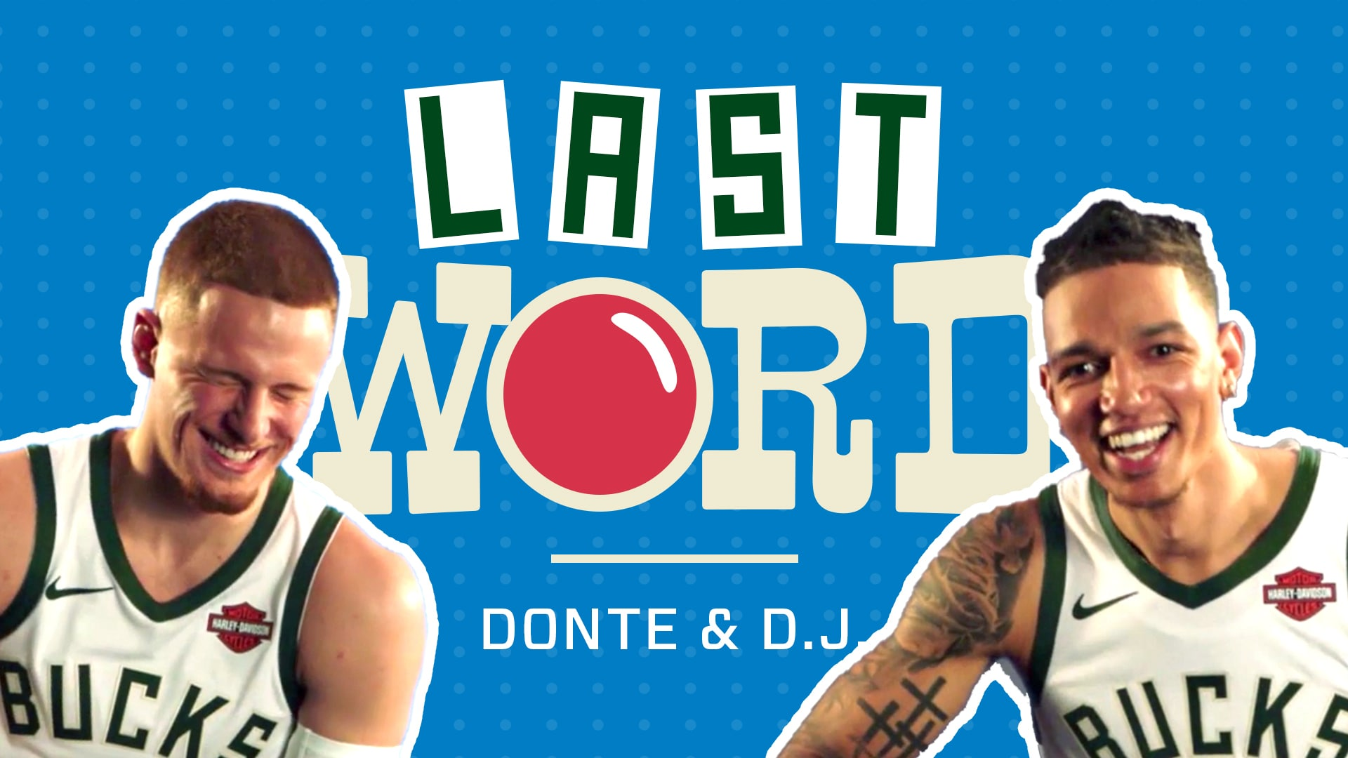 Last Word: D.J. Wilson & Donte DiVincenzo