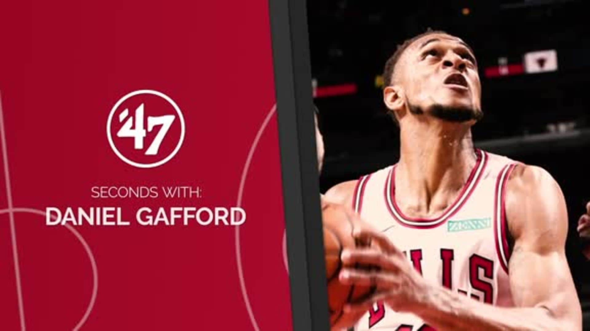 47 Seconds with Daniel Gafford