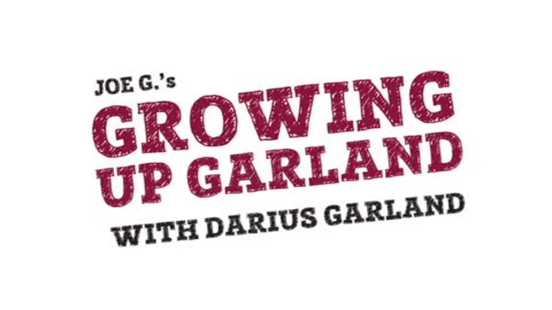 Growing Up... Darius Garland