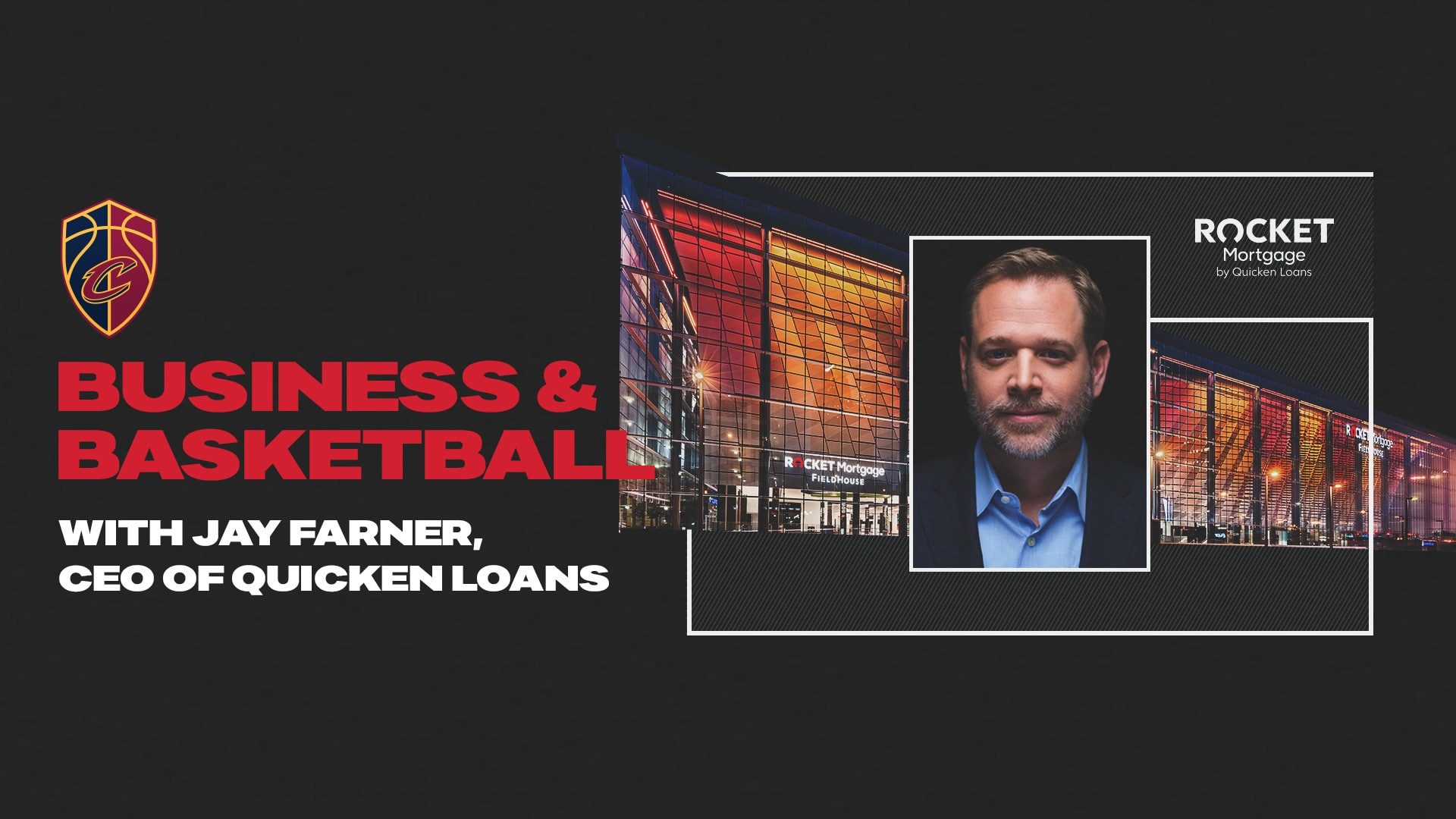 Conference Call with Jay Farner, CEO of Quicken Loans