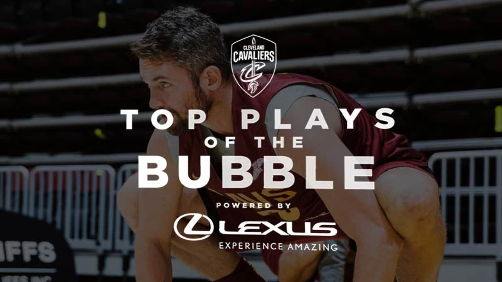 Top Plays of the Bubble Powered by Lexus: Kevin Love