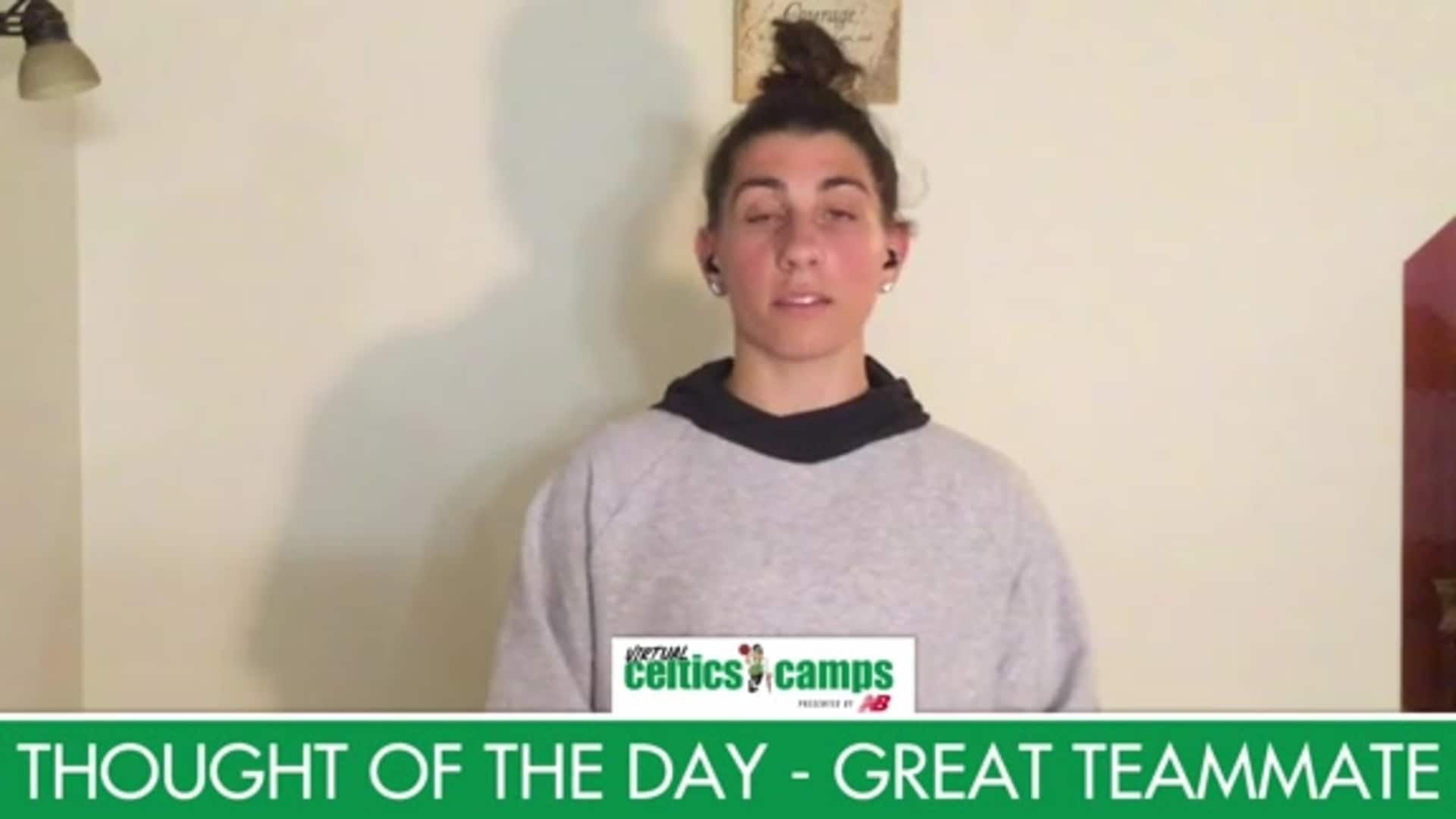 Virtual Celtics Camps - Thought of the Day Great Teammate