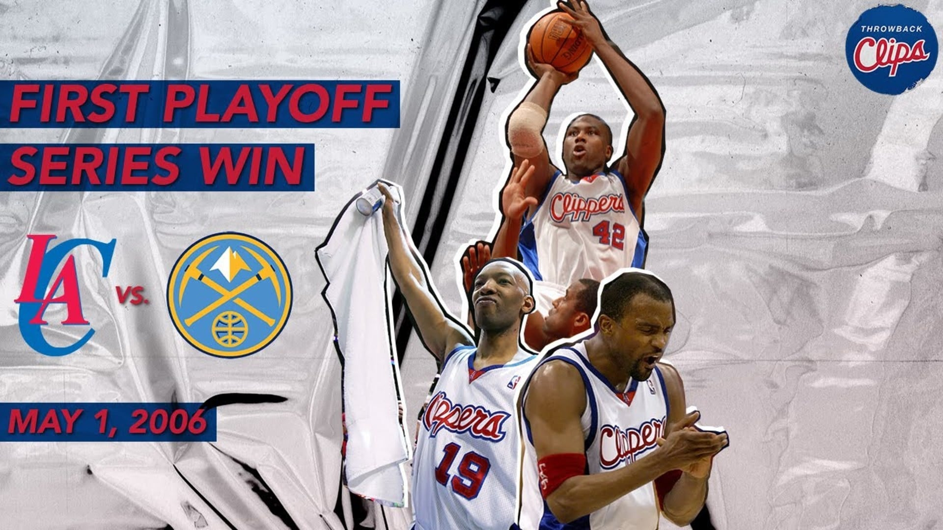 First Playoff Series Win in LA | Clippers vs. Nuggets (05.01.2006)