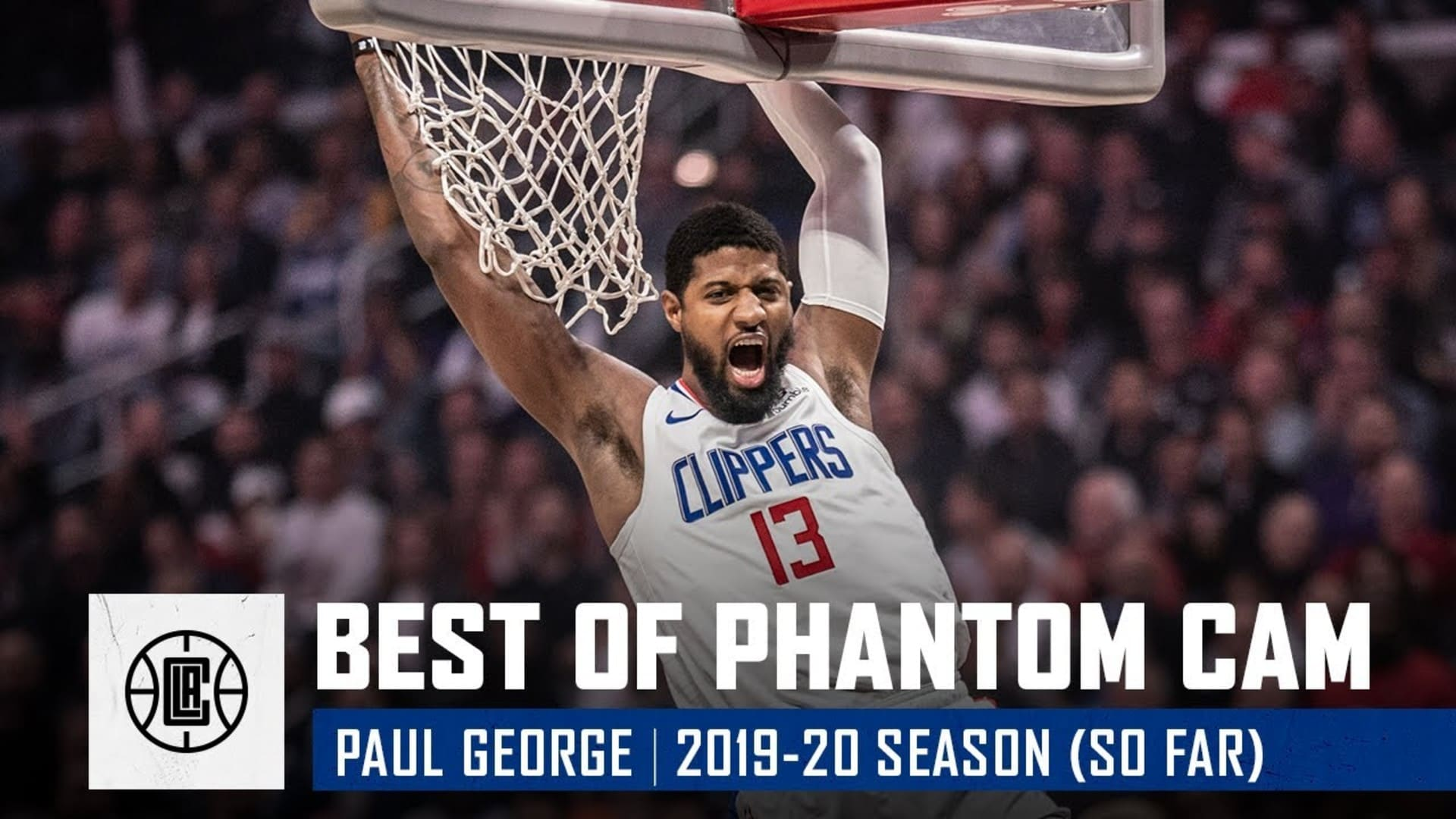 Paul George's Best Phantom Cam Shots of the 2019-20 Season (so far)