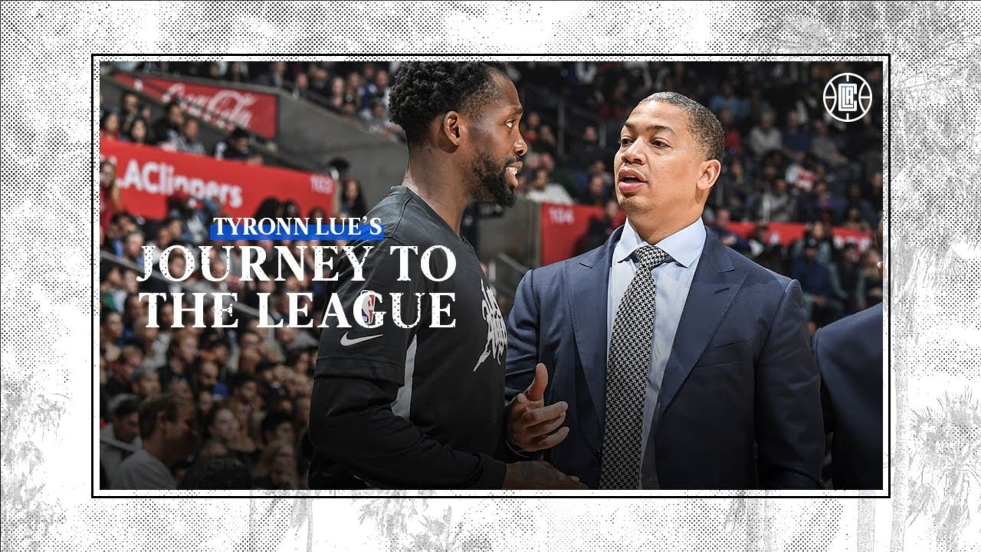 Inside Tyronn Lue's NBA Journey | LA Clippers