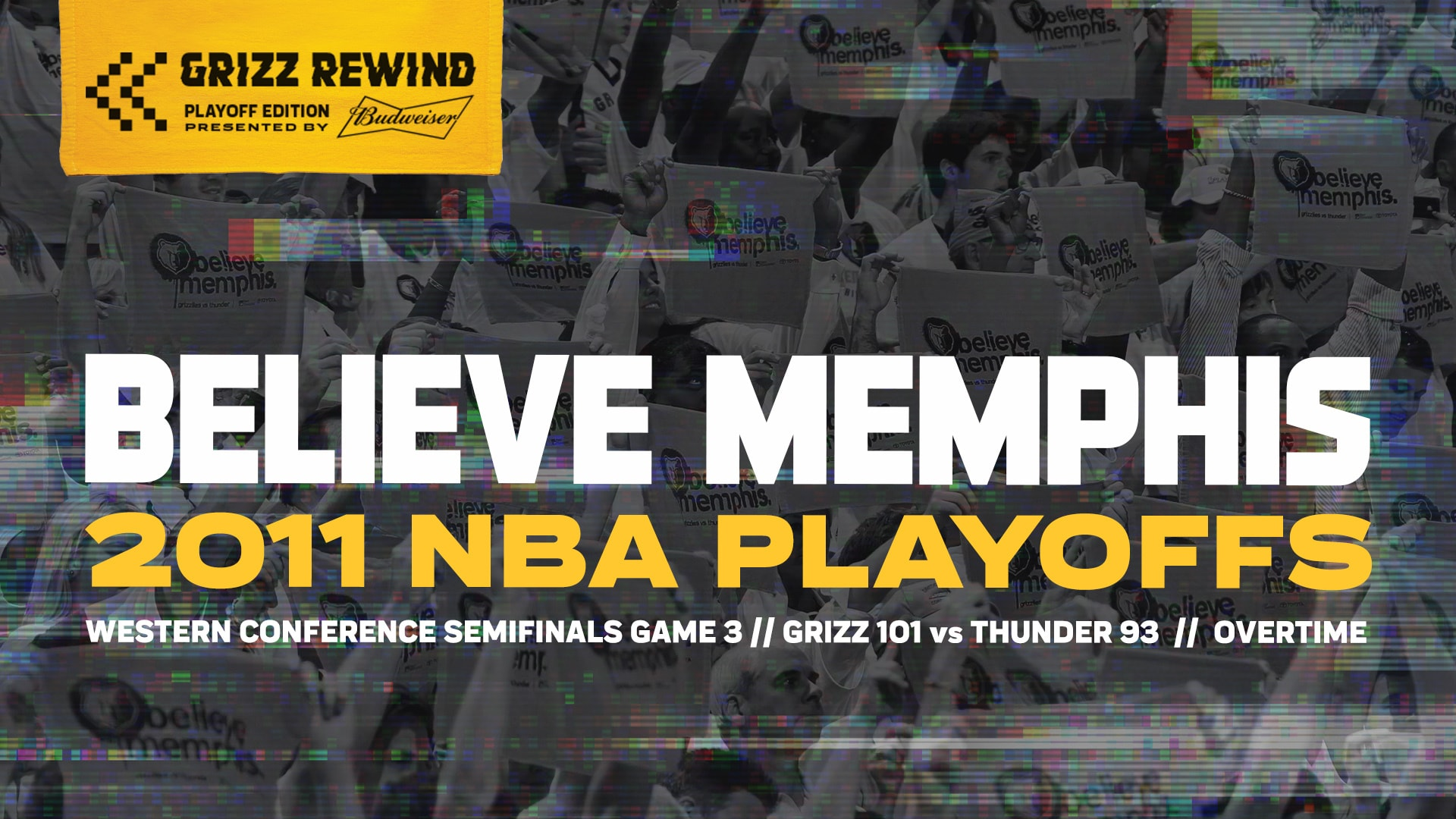 Believe Memphis | Grizz Rewind: Playoff Edition 5.7.11