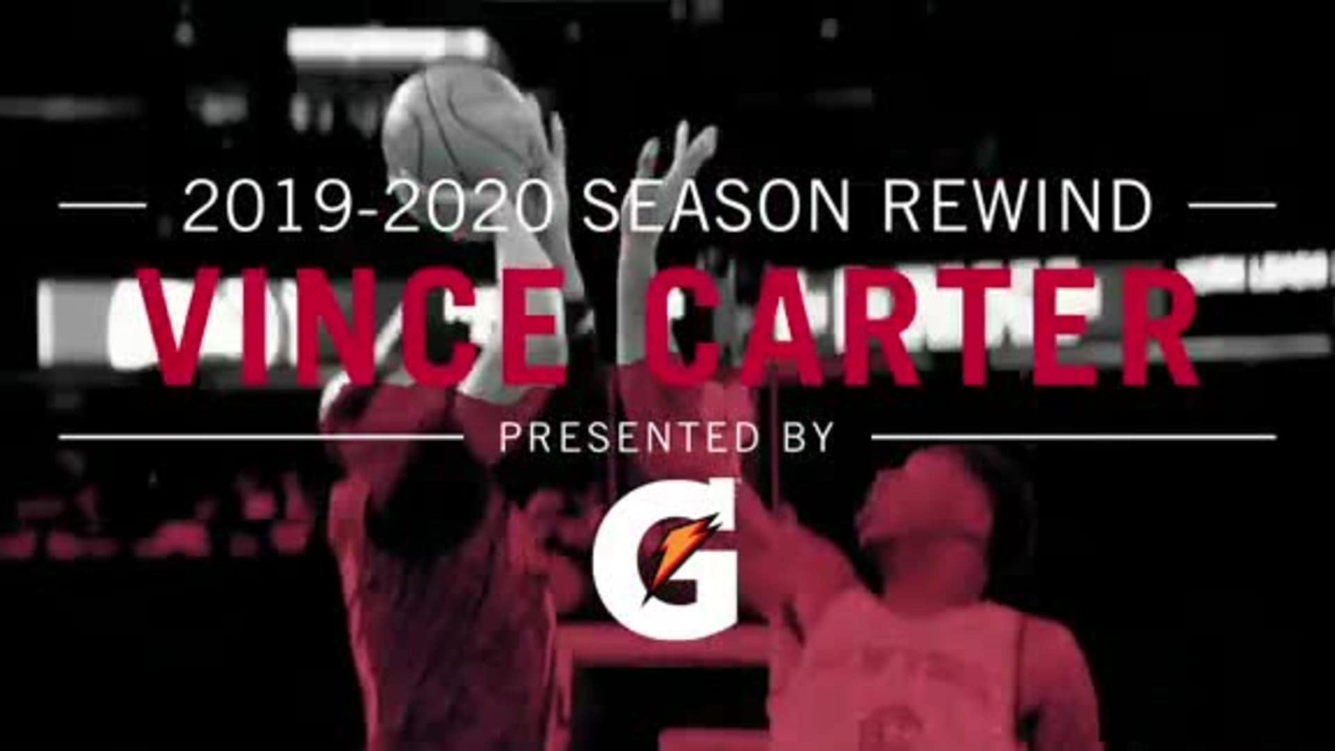 19-20 Season Rewind presented by Gatorade: Vince Carter Top Plays