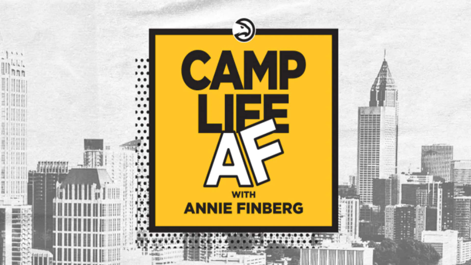 Camp Life AF with Annie Finberg
