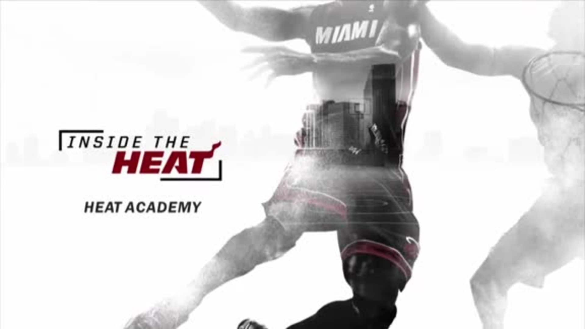 Inside the HEAT: HEAT Academy