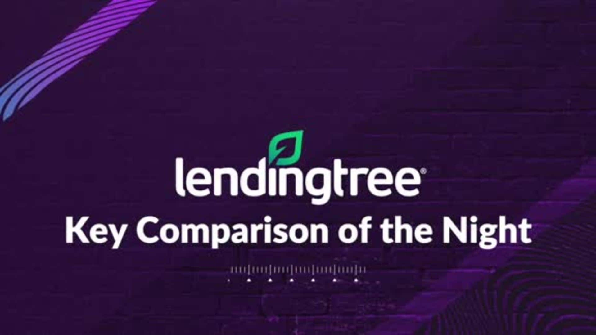 LendingTree's Key Comparison of the Night - 11/13/19