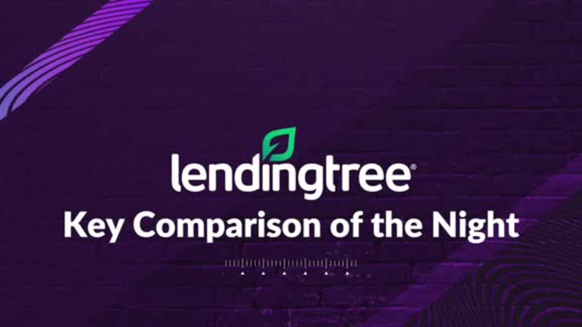 LendingTree's Key Comparison of the Night - 2/26/20