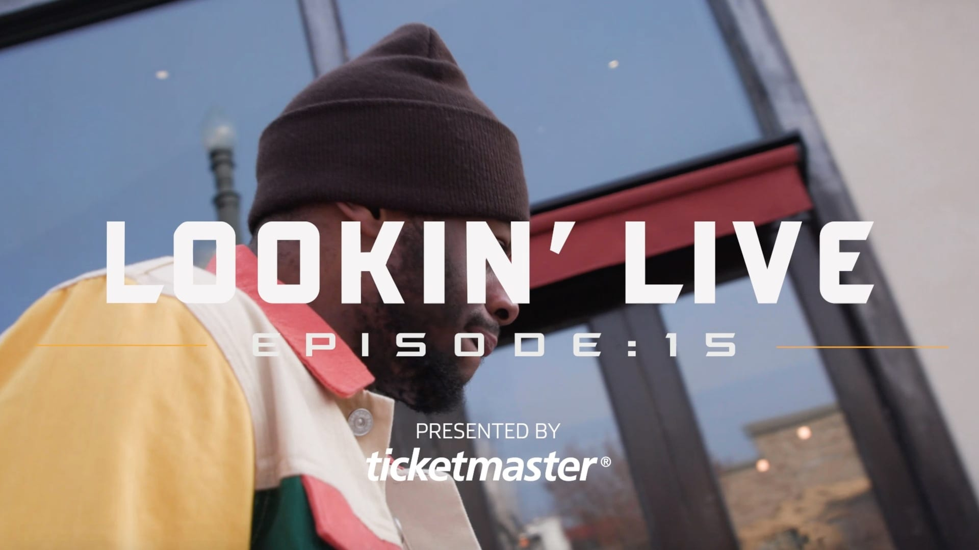 Lookin' Live: Episode 15