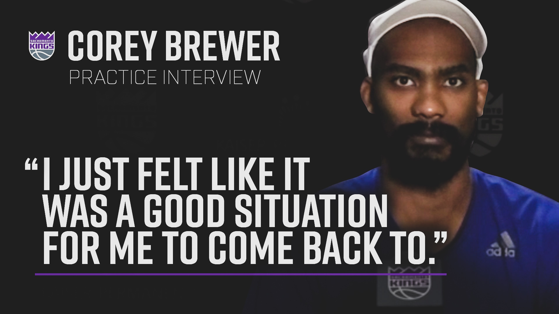 Brewer Excited to Rejoin Kings | Practice Interview 7.2.20
