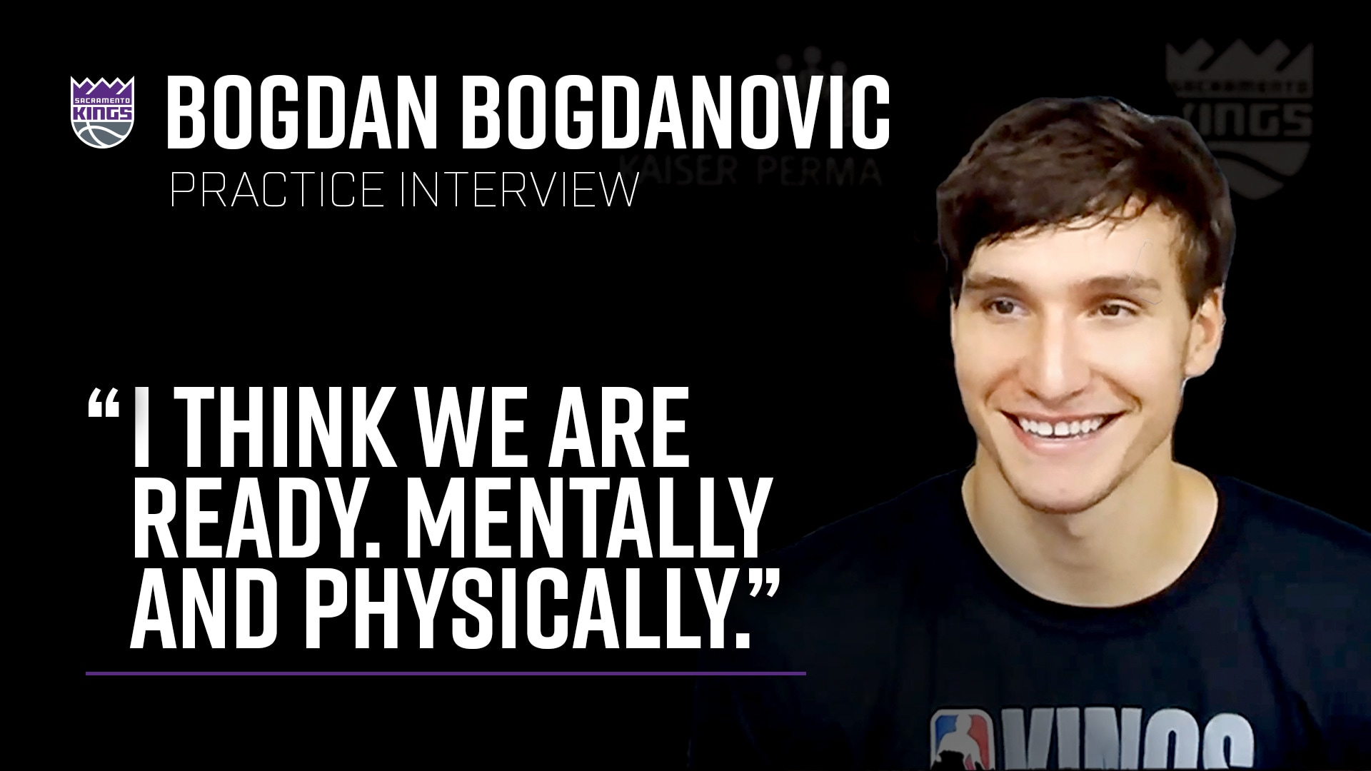 Bogi says the Kings are Ready | Kings Practice Interview 7.30.20