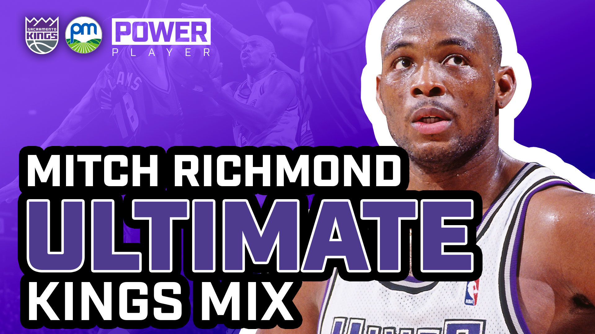 MITCH RICHMOND ULTIMATE KINGS MIX | Power Market Power Player
