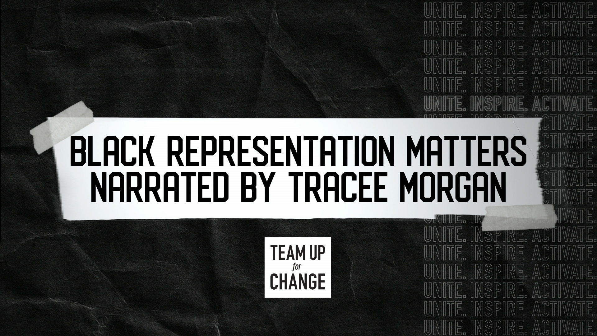 Black Representation Matters | Team Up For Change 2020