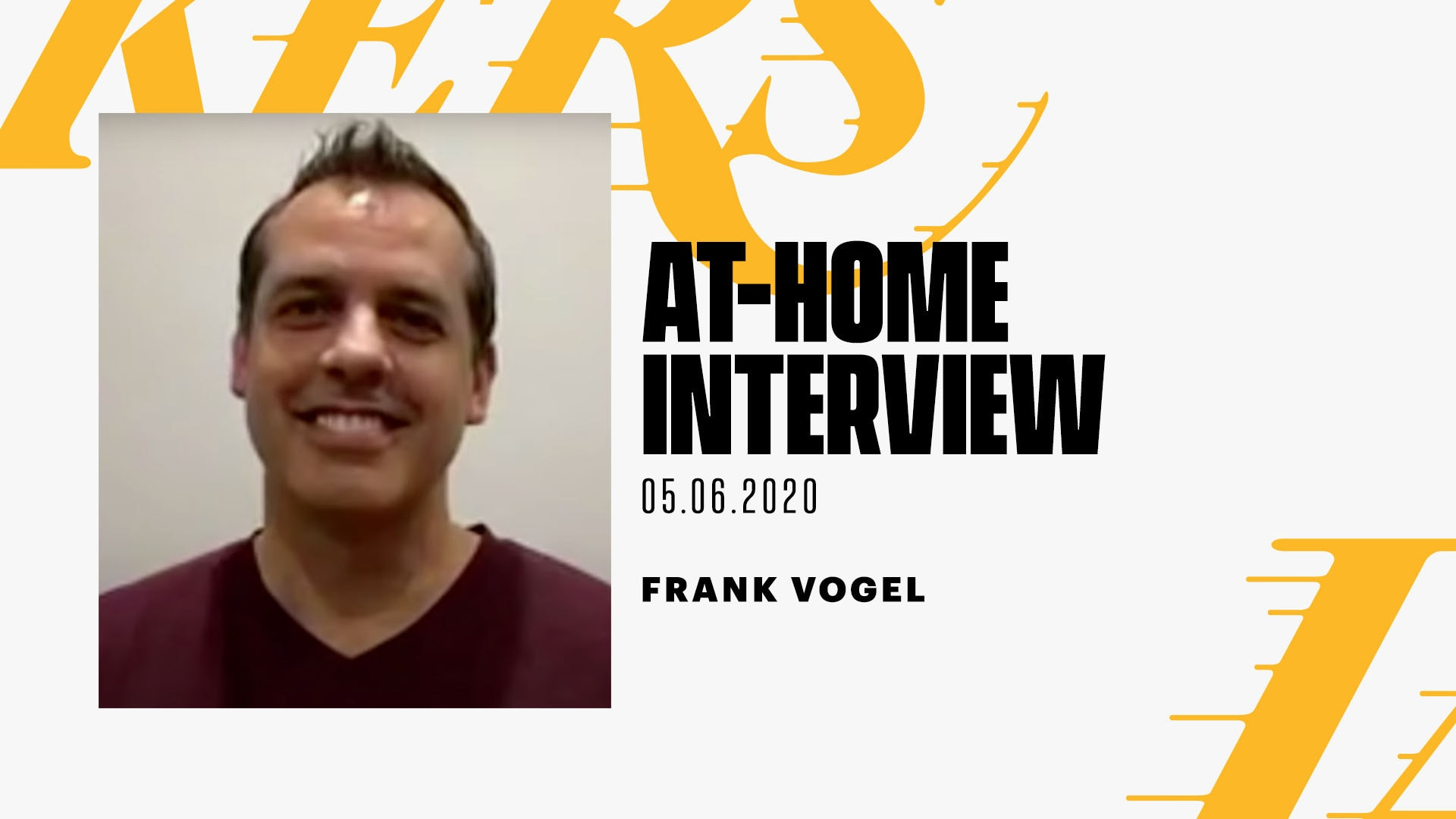 At-Home Interview: Frank Vogel (5/6/20)