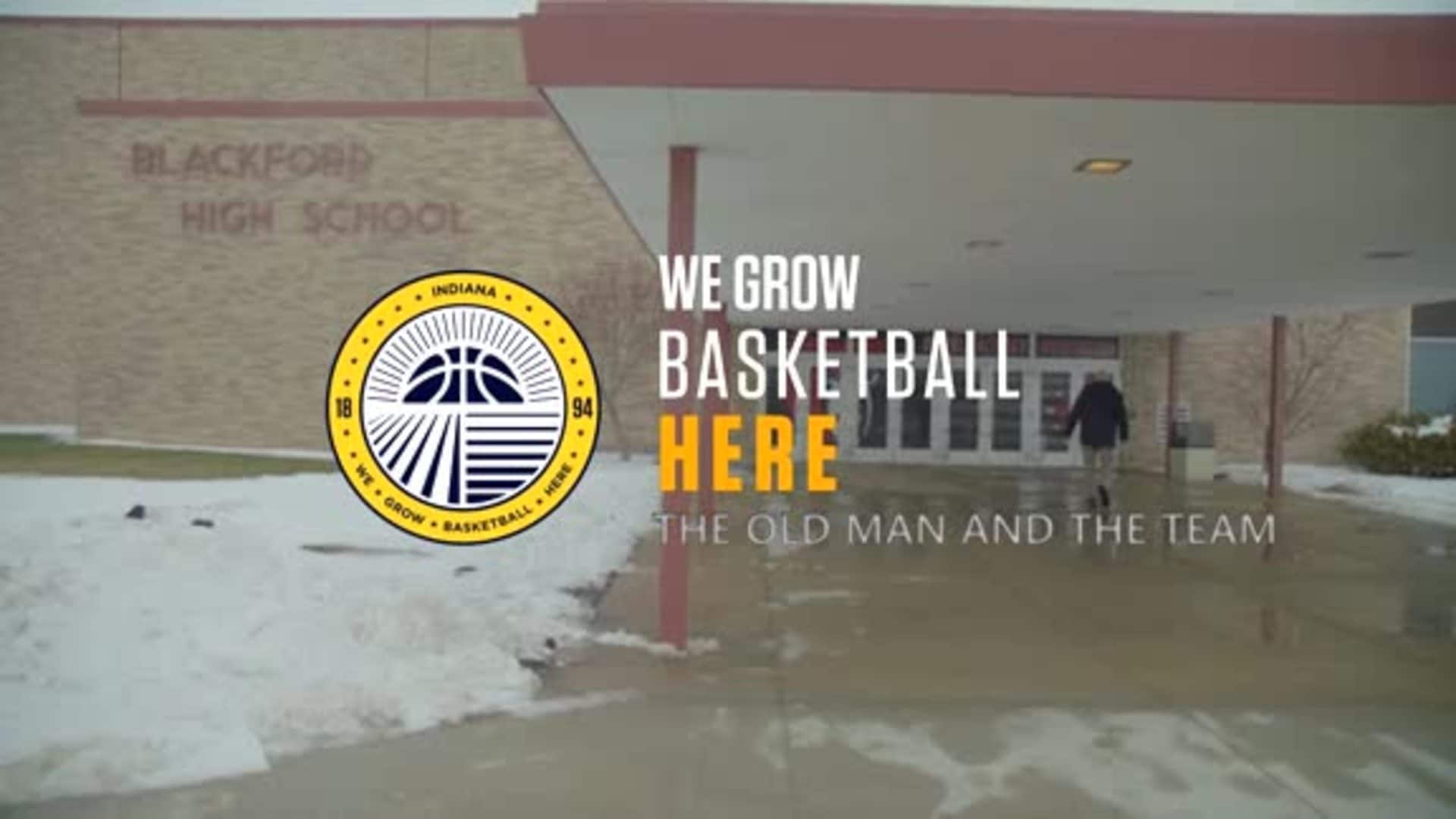 The Old Man and The Team - We Grow Basketball Here Ep. 1