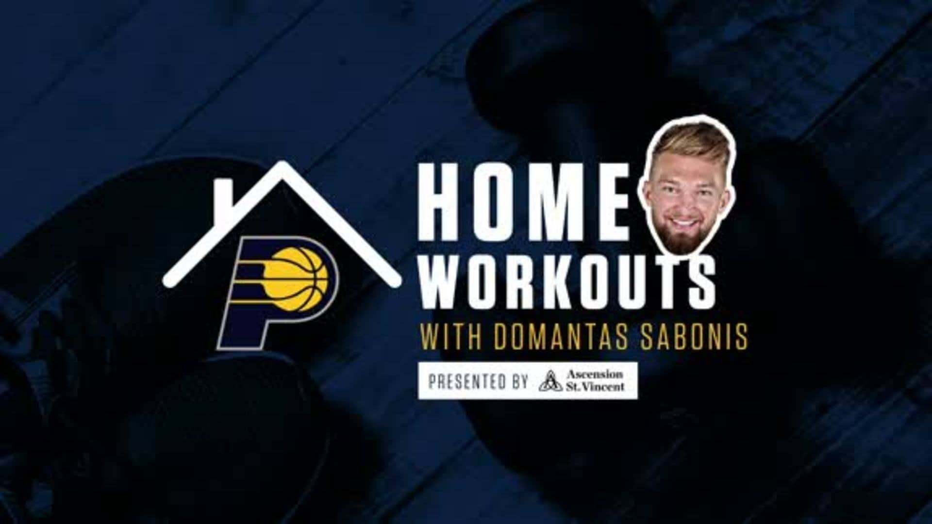 Home Workouts with Domantas Sabonis