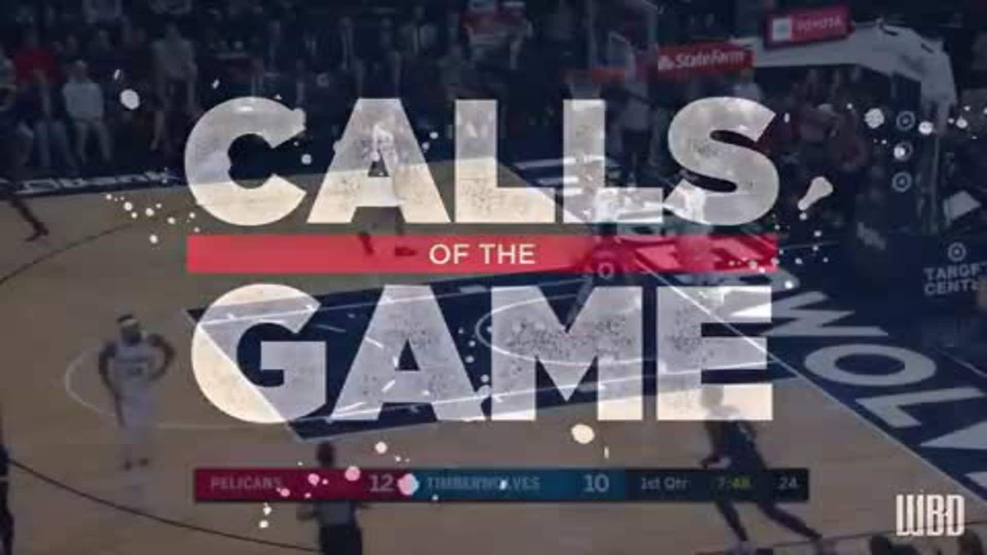 Calls of the Game: New Orleans Pelicans vs Minnesota Timberwolves - Game 64 - March 8, 2020