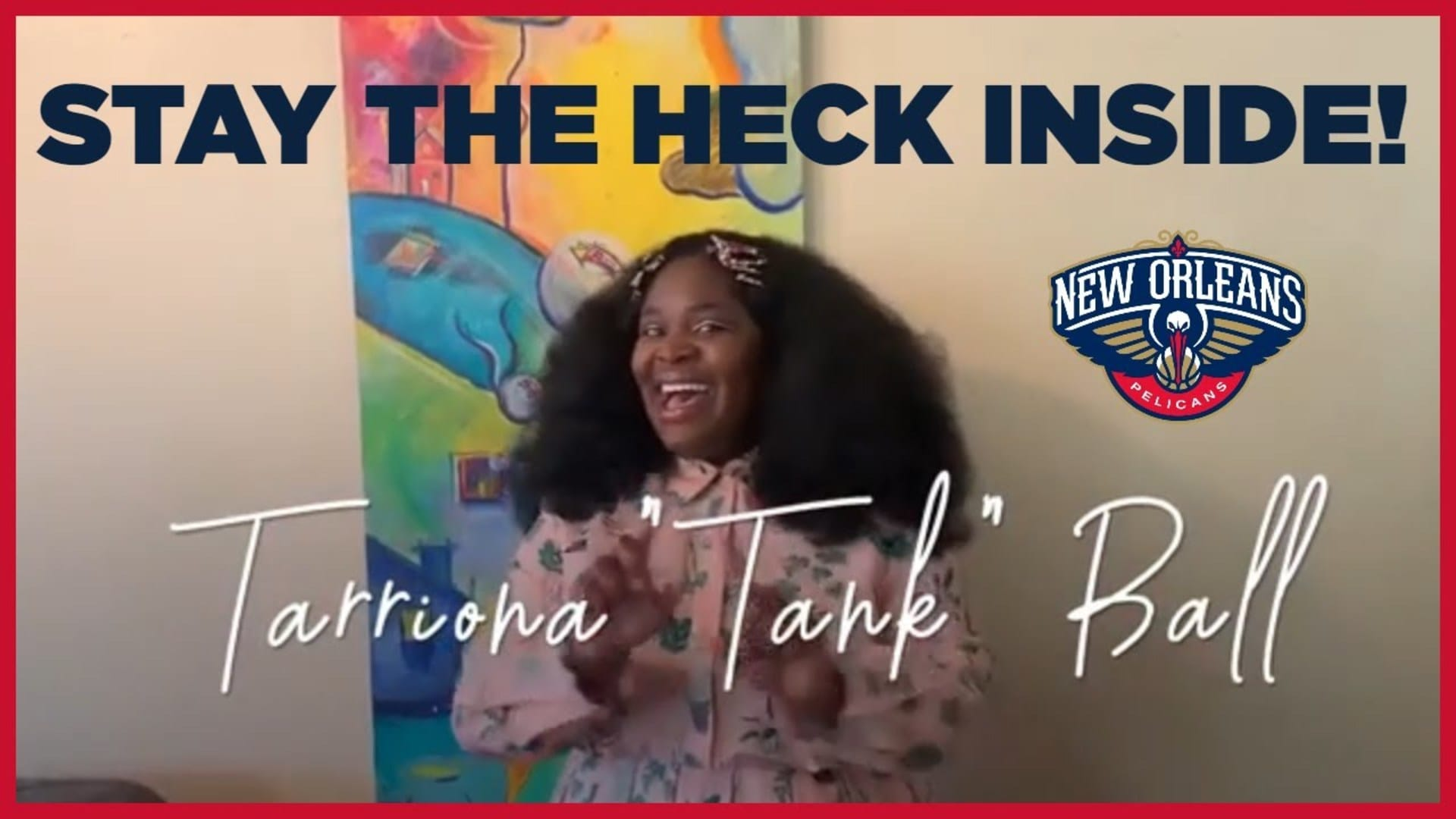 HomeTeamTV: New Orleans artists and friends join the Pelicans in urging fans to stay the heck inside