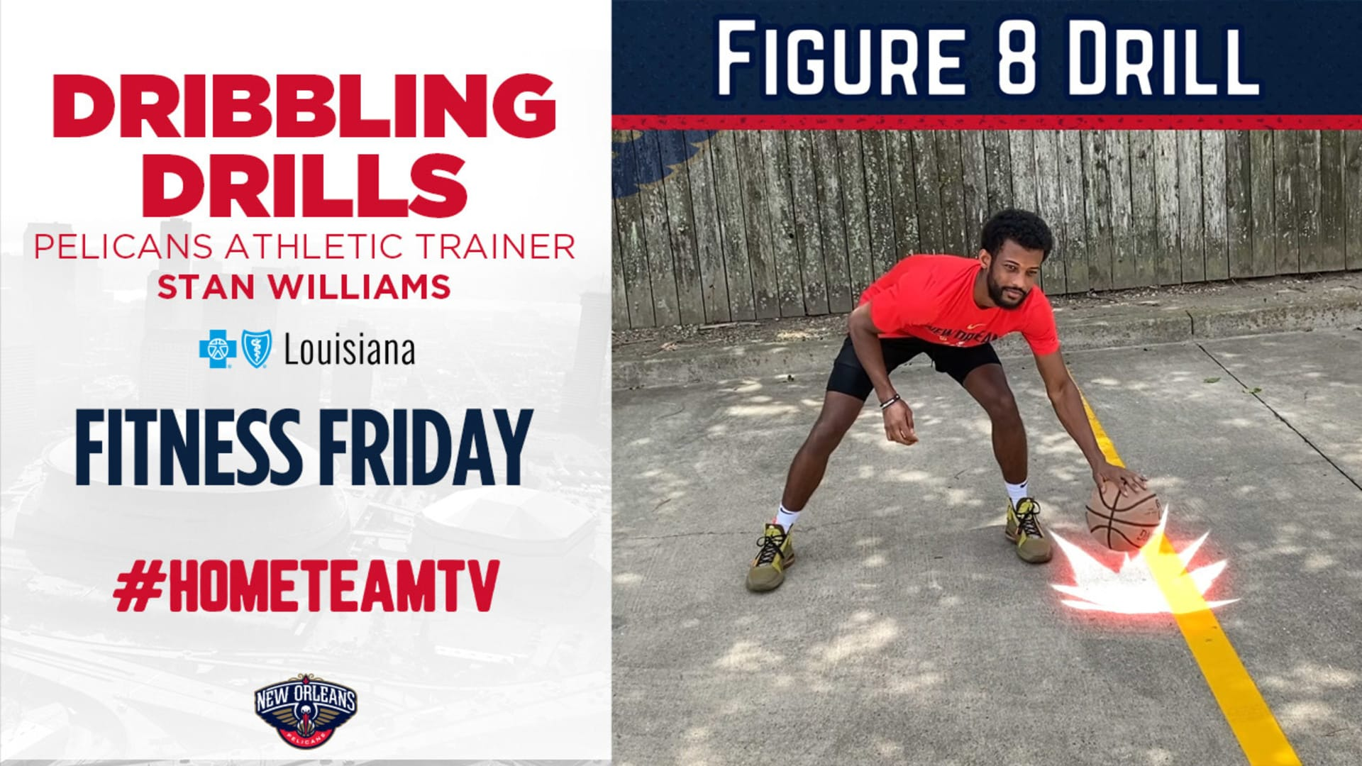 HomeTeamTV: Dribbling drills with Pelicans athletic trainer Stan Williams on Fitness Friday, 5/15/20