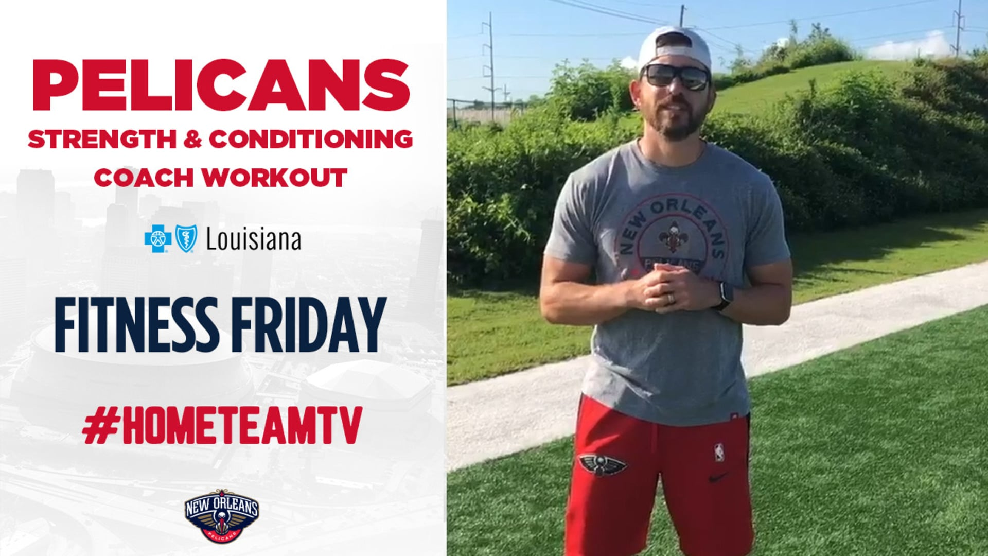 HomeTeamTV: Pelicans Strength & Conditioning Coach on Fitness Friday, 6/5/20
