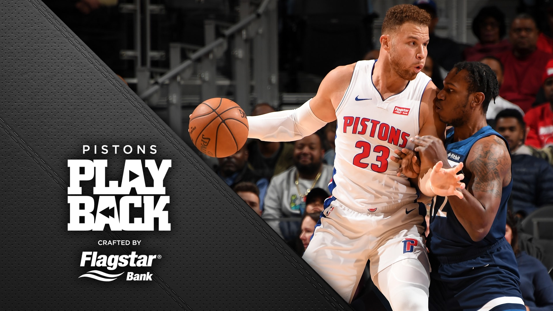 Pistons Playback, crafted by Flagstar: Pistons vs Timberwolves