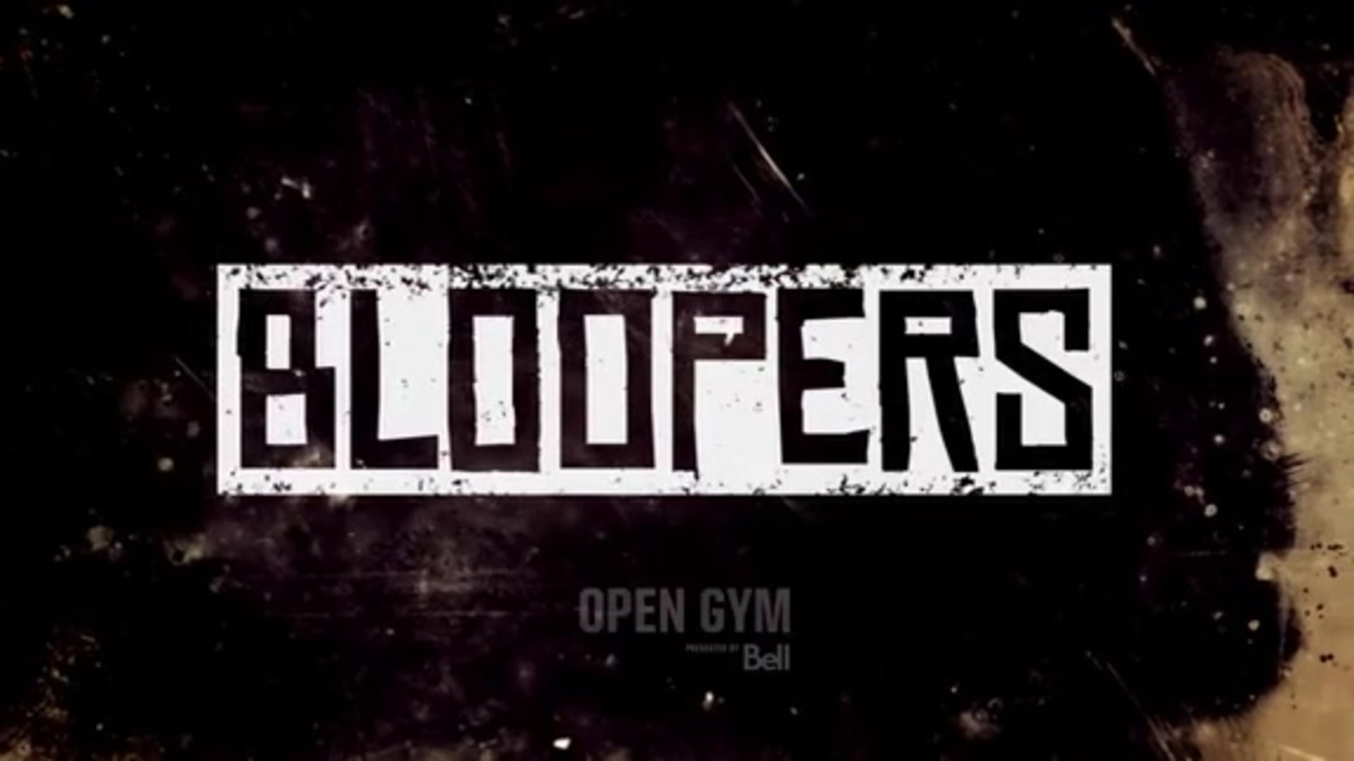 Open Gym: Bloopers Week 3 presented by Bell