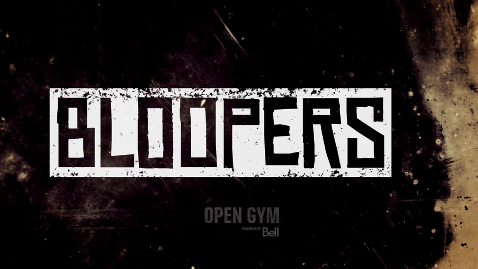 Open Gym Bloopers presented by Bell | Vol. 4