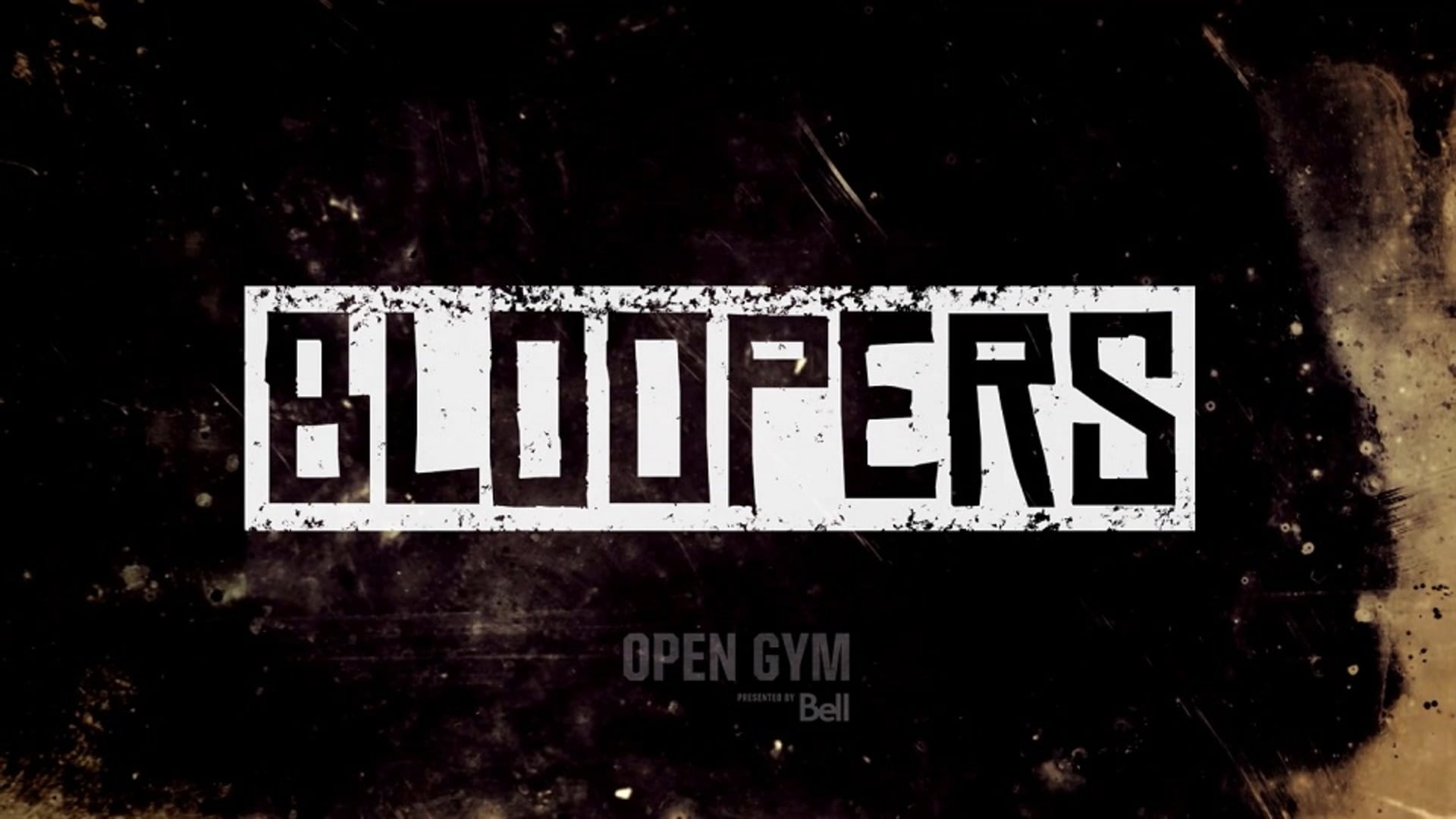 Open Gym Bloopers presented by Bell | Vol. 5